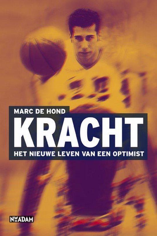 Boek cover Kracht van Marc de Hond (Paperback)