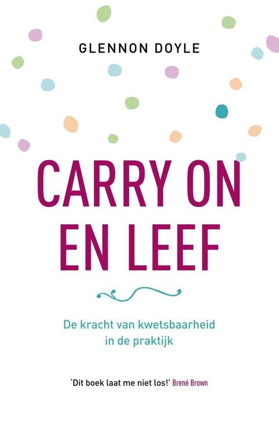 Boek cover Carry on en leef van Glennon Doyle (Onbekend)