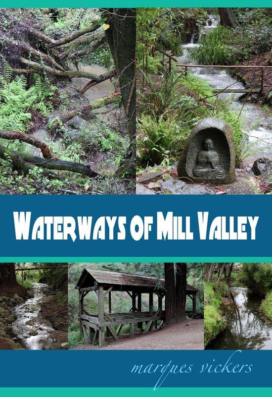 Boek cover Waterways of Mill Valley van Marques Vickers (Onbekend)