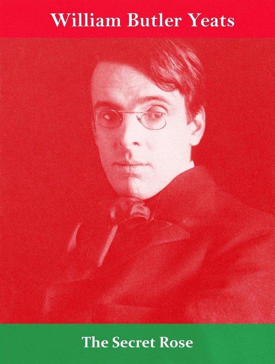 Boek cover The Secret Rose van William Butler Yeats (Onbekend)