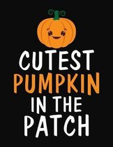Cutest Pumpk In The Patch: College Ruled Composition Notebook