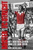 Mister FC Utrecht - het voetballeven van Leo van Veen