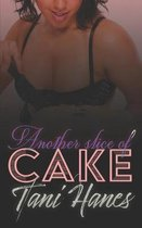 Another Slice of Cake: A Plus Size BBW Romance