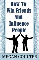 Boek cover How To Win Friends And Influence People van Megan Coulter