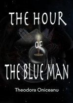 The Hour of the Blue Man