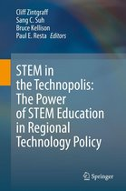 STEM in the Technopolis: The Power of STEM Education in Regional Technology Policy