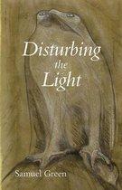 Disturbing the Light