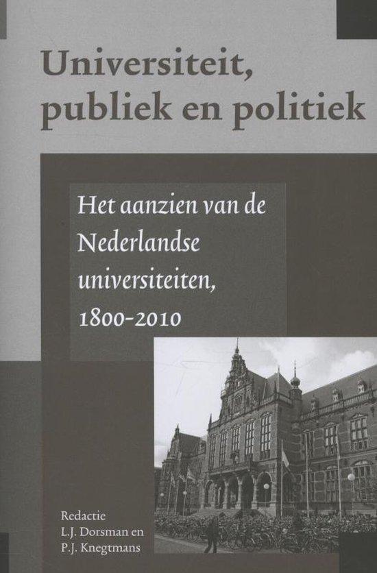 Universiteit & Samenleving 10 - Het aanzien van de Nederlandse universiteiten - none  