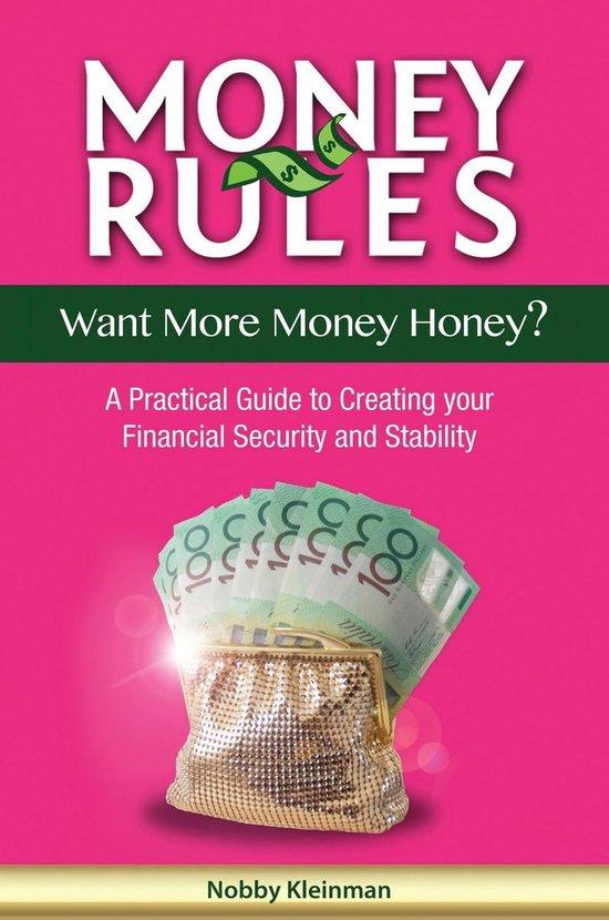 Money Rules - Want More Money Honey?