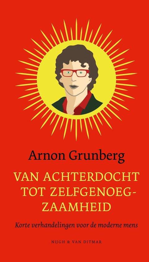 Van achterdocht tot zelfgenoegzaamheid - Arnon Grunberg | Readingchampions.org.uk