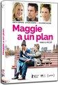 Maggie A Un Plan (Fr)