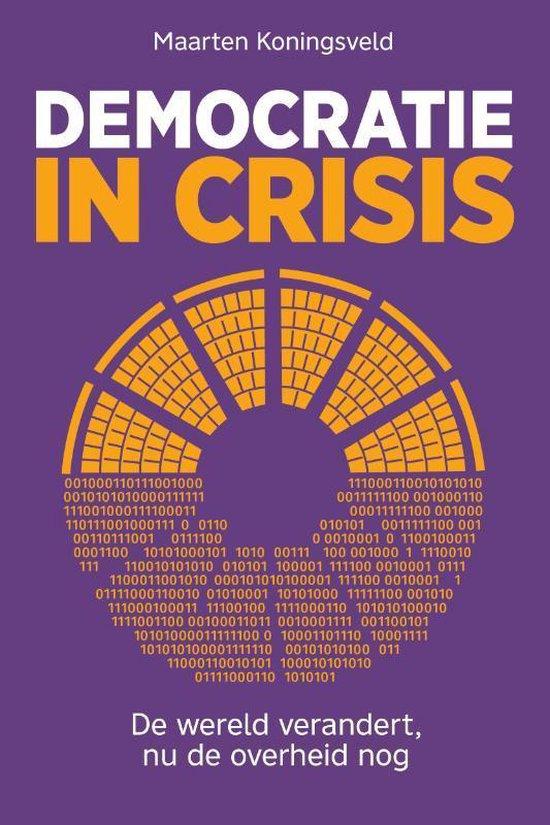 Boek cover Democratie in crisis van Maarten Koningsveld (Paperback)