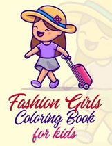 Fashion Girls Coloring Book For Kids