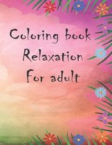 Coloring book relaxation for adult