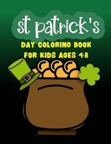 St Patrick's Day Coloring Book For Kids Ages 4-8