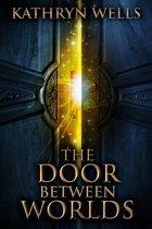 The Door Between Worlds