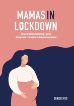 Mamas in Lockdown