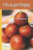 The Gulabjamuns