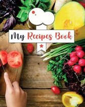Recipes Book to Write In: Blank Recipes Book to Write In