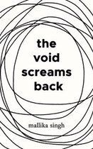 The Void Screams Back