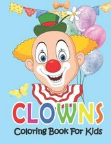 Clowns Coloring Book For Kids