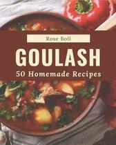 50 Homemade Goulash Recipes
