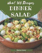 Wow! 365 Dinner Salad Recipes