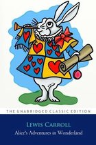 Alice's Adventures in Wonderland By Lewis Carroll ''Annotated Classic Edition''