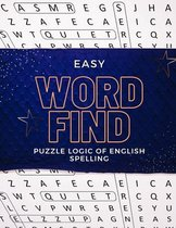 Easy Word Find Puzzle Logic Of English Spelling