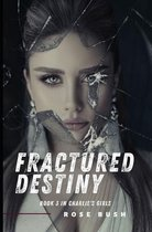 Fractured Destiny
