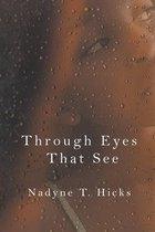 Through Eyes That See
