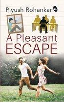 A Pleasant Escape