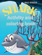 Shark Activity and Coloring Book