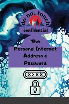 The Personal Internet Address & Password
