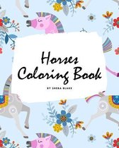 Horses Coloring Book for Children (8x10 Coloring Book / Activity Book)