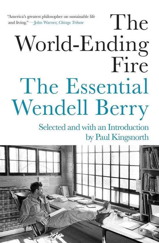 Boek cover The World-ending Fire van Wendell Berry (Paperback)