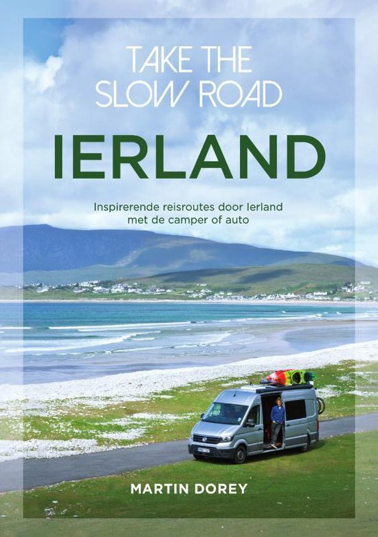Boek cover Take the slow road Ierland van Martin Dorey (Paperback)
