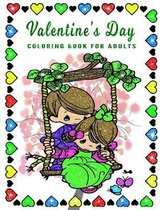 Valentine's Day Coloring Book for Adults: Valentine Day Coloring Book