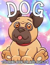 Dog Coloring Book for Kids Ages 2-4