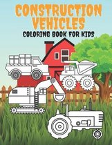 Construction Vehicles Coloring Book For Kids