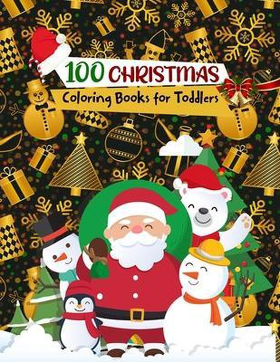 100 CHRISTMAS Coloring Books for Toddlers