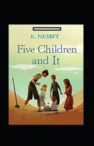 Five Children and It Annotated