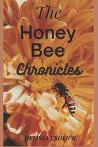 The Honey Bee Chronicles