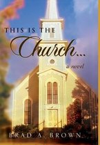 This is The Church...