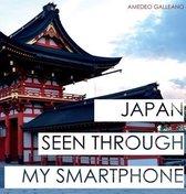 Japan Seen Through My Smartphone