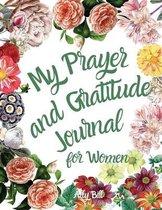 My Prayer and Gratitude Journal for Women