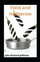 Field and Hedgerow illustrated