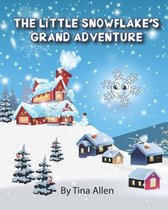 The Little Snowflake's Grand Adventure
