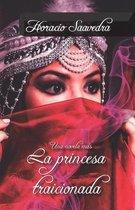 La princesa traicionada