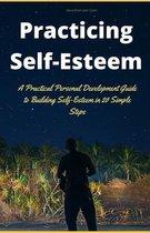 Practicing Self-Esteem
